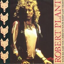 """Robert Plant - Your Ma Said You Cried In Your Sleep Last Night (7"""" Single 1990)"""