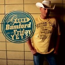 Is It Friday Yet? by Gord Bamford (CD, Mar-2012, Son)