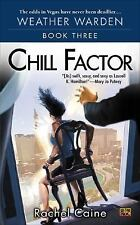 Chill Factor by Rachel Caine (2005, Paperback)