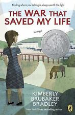 The War That Saved My Life by Kimberly Brubaker Bradley (2016, Paperback)