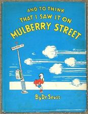 AND TO THINK I SAW IT ON MULBERRY STREET ~ DR. SEUSS ~ 1st ED 18th PRNT HC W/ DJ