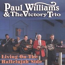 """PAUL WILLIAMS & THE VICTORY TRIO, CD """"LIVING ON THE HALLELUJAH SIDE"""" NEW SEALED"""