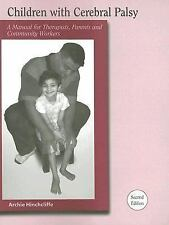 Children With Cerebral Palsy: A Manual for Therapists, Parents and Com-ExLibrary