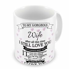 To My Gorgeous Wife..After all this time Novelty Gift Mug