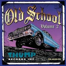 Old School, Vol. 2 by Various Artists (CD, Sep-2011, Thump Records)