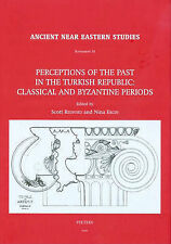 Perceptions of the Past in the Turkish Republic: Classical and Byzantine Periods