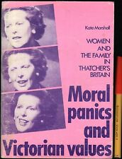 Margaret Thatcher's Britain MORAL PANICS VICTORIAN VALUES Communist Party Issue