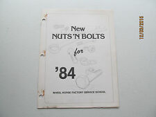 Wheel Horse 1984 Nuts & Bolts Factory Service School Manual