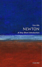 Newton: A Very Short Introduction by Robert Lliffe 2007 (pb)