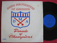 DRUM MAJORETTES OF AMERICA (DMR) PARADE OF CHAMPIONS - RSR 595 - BAND LP