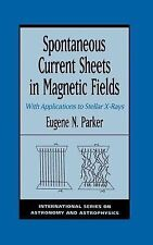 Spontaneous Current Sheets in Magnetic Fields: With Applications to Stellar X-r