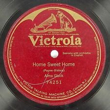 1911 Alma Gluck - Home Sweet Home - Victrola Red Seal Single Sided #74251