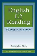 English L2 Reading: Getting to the Bottom (Volume in the Esl & Applied-ExLibrary