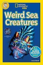 National Geographic Readers: Weird Sea Creatures by National Geographic,...