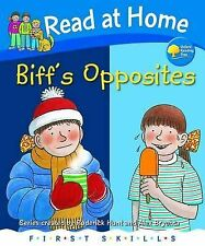 Read at Home: First Skills: Biff's Opposites Young, Annemarie, Hunt, Roderick Ve
