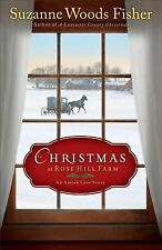 Christmas at Rose Hill Farm: An Amish Love Story-ExLibrary