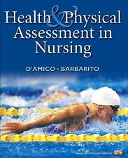 Health & Physical Assessment in Nursing, Donita D'Amico, Colleen Barbarito, Good