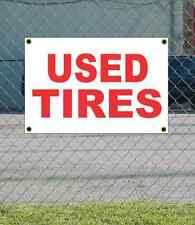 2x3 USED TIRES Red & White Banner Sign NEW Discount Size & Price FREE SHIP