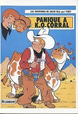 POSTCARD / LES AVENTURES DE CHICK BILL PAR TIBET / PANIQUE A K.O. CORRAL