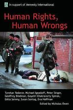 Human Rights, Human Wrongs: The Oxford Amnesty Lectures 2001 (Oxford Amnesty Lec
