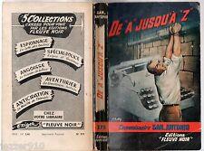 SAN-ANTONIO n°273 ¤ DE A JUSQU'A Z ¤ EO 1961 fleuve noir