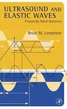 Ultrasound and Elastic Waves: Frequently Asked Questions by Lempriere, Brian Mi