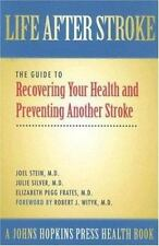 Life After Stroke: The Guide to Recovering Your Health and Preventing -ExLibrary