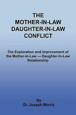 The Mother-in-Law Daughter-in-Law Conflict : The Exploration and Improvement...