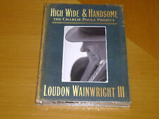 High Wide & Handsome: The Charlie Poole Project Loudon Wainwright III - 2cd NEW