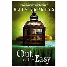 NEW Out of the Easy by Sepetys, Ruta. Hardcover/DJ