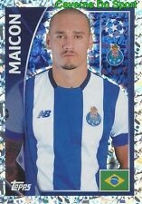 467 MAICON BRAZIL FC PORTO METAL STICKER CHAMPIONS LEAGUE 2016 TOPPS