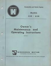 HIRTH SNOWMOBILE & VEHICLE ENGINES 55R,82R MAINTENANCE/OPERATING MANUAL (640)