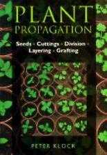 Plant Propagation: House and Garden Plants-ExLibrary
