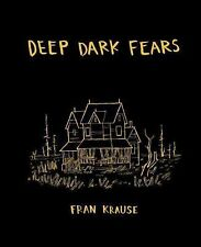 Deep Dark Fears by Fran Krause (2015, Hardcover)