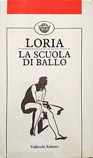 ARTURO LORIA LA SCUOLA DI BALLO VALLECCHI 1986