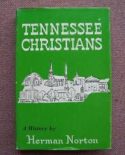 History of the Christian Church (Disciples of Christ) in Tennessee Henry Norton