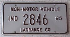 Indiana 1995 LaGRANGE COUNTY NON-MOTOR VEHICLE License Plate HIGH QUALITY # 2846