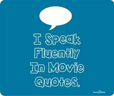 I Speak Fluently In Movie Quotes Mousepad by Atomic Market