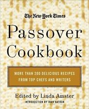The New York Times Passover Cookbook : More Than 200 Holiday Recipes from Top Ch