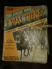 I WAS THERE'(1ST.WORLD WAR)MAGAZINES edited Sir J.Hammerton from 1938/9X40copies