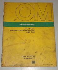 Betriebsanleitung / Handbuch John Deere Hochdruck Sammelpresse 342 und 346
