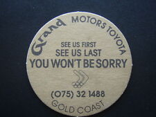 GRAND MOTOR TOYOTA GOLD COAST SEE US FIRST LAST YOU WON'T BE SORRY COASTER