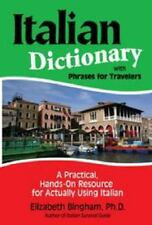 Italian Dictionary with Phrases for Travelers : A Practical, Hand-On Resource...