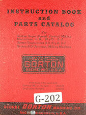 Gorton 8D and 9J, Vertical Milling Machine, Operations and Parts Manual