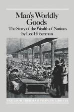 Man's Worldly Goods: The Story of the Wealth of Nations.