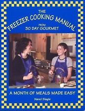 The Freezer Cooking Manual from 30 Day Gourmet: A Month of Meals Made Easy Slag