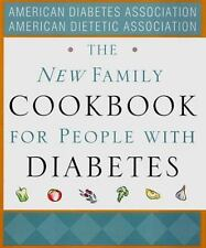 The New Family Cookbook for People with Diabetes by American Diabetes Associati