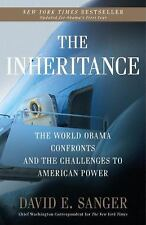The Inheritance : The World Obama Confronts and the Challenges to American Powe…