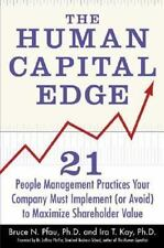The Human Capital Edge: 21 People Management Practices Your Company Must Implem