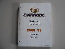 """Werkstatthandbuch Evinrude Außenborder """" SS """" 5 - 15 PS Viertakt Modelljahr 2000"""